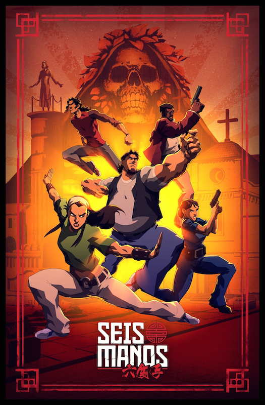 A promo for SEIS MANOS, featuring the main cast in action poses over a layered shot of San Simon and Saint Nucifera.
